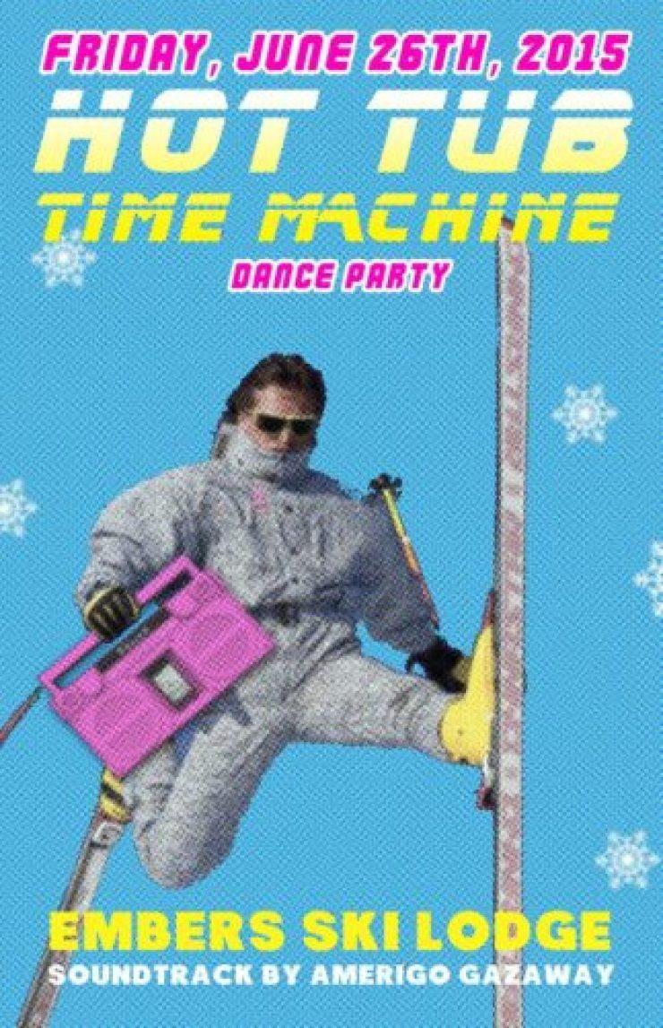 hot tub time machine flyer