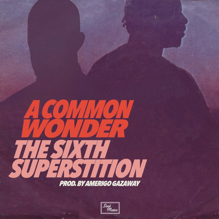 A Common Wonder - The Sixth Superstition (Stevie Wonder + Common)