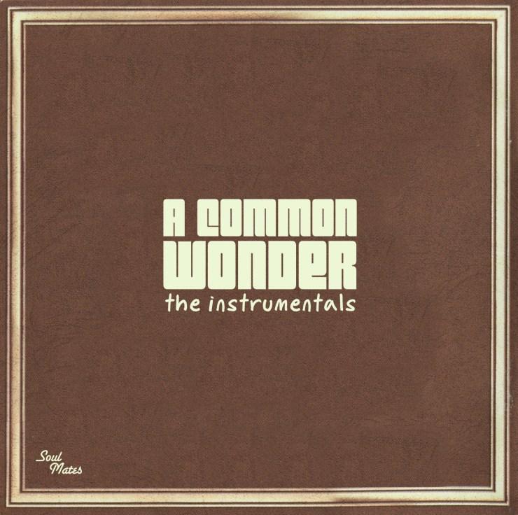A Common Wonder - The Instrumentals