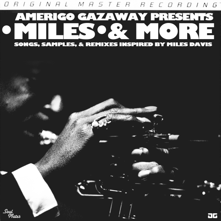 Miles & MoreSongs, Samples, & Remixes Inspired by Miles Davis