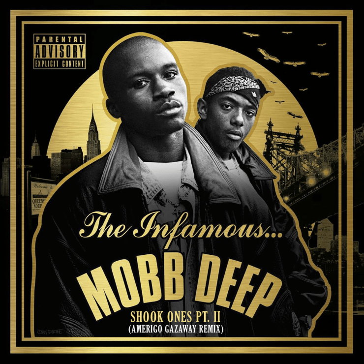 Mobb Deep - Shook Ones Pt. II (Amerigo Gazaway Remix)