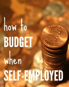 how to budget your money when you are self employed