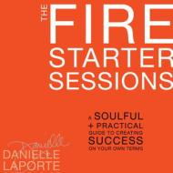 The Fire Starter Sessions Book Review