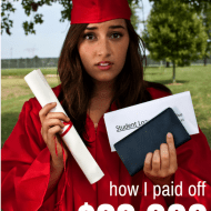 How I Paid Off $22,000 In Student Loans