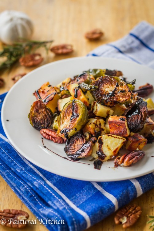 Sweet Potatoes, Brussels Sprouts and Pecans with Balsamic Drizzle by Pastured Kitchen
