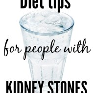Diet Tips For People With Kidney Stones