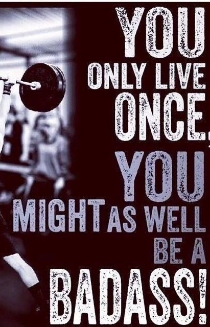 fitness motivation quote - be a badass
