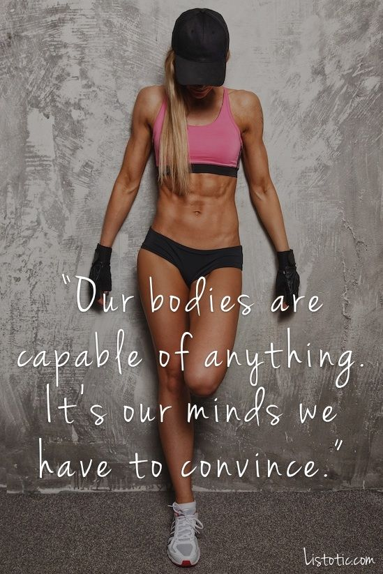 fitness motivation quote - capable bodies