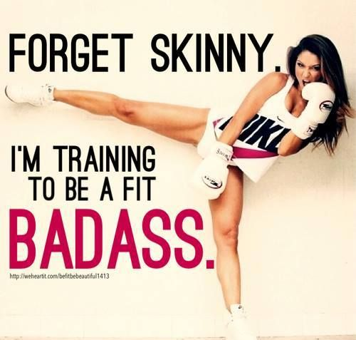 fitness motivation quote - train to be a badass