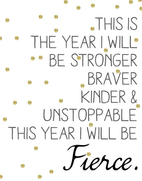 inspiring new years resolutions - i will be fierce