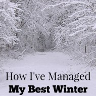How I've Managed My Best Winter Ever