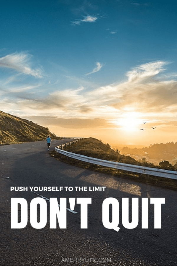 motivational quote - don't quit - amerrylife.com