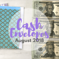 Stuffing Cash Envelopes for August 2018