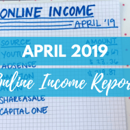 April 2019 Online Income Report