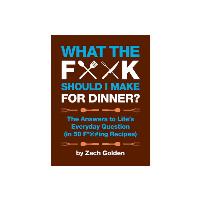 what the f__k should I make for dinner cookbook