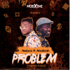 Nautyca feat Akwaboah - Problem