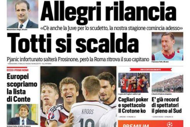 Rassegna stampa 8 settembre 2015: prime pagine Gazzetta, Corriere e Tuttosport Calcioblog.it
