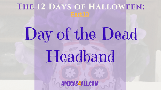 the-12-days-of-halloween-day-of-the-dead-and-headband