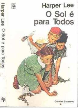 livro-o-sol-e-para-todos-harper-lee-em-pdf-502801-MLB20404967359_092015-O