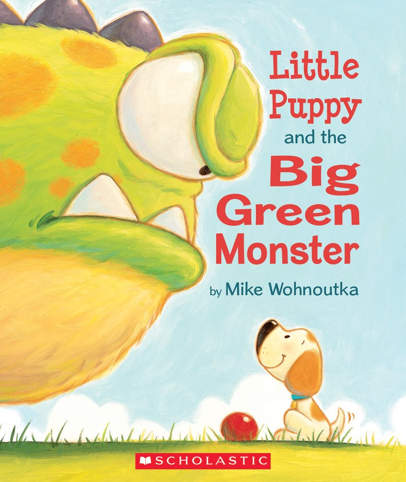 Little Puppy and the Big Green Monster by Mike Wohnoutka