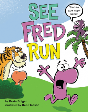 See Fred Run by Kevin Bolger & Ben Hodson