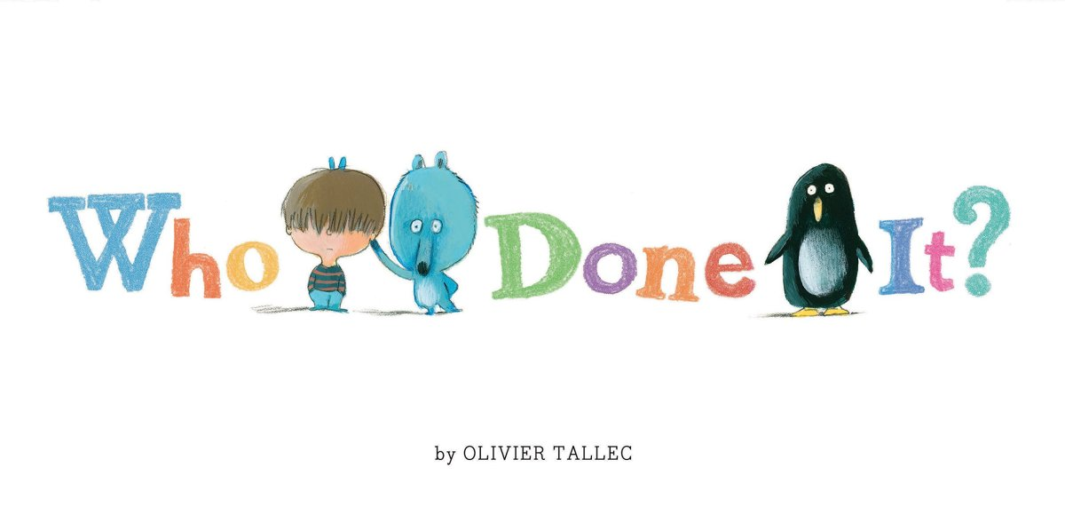 Who Done It by Olivier Tallec