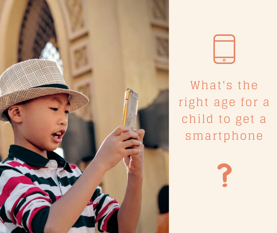 What's the right age for a child to get a smartphone