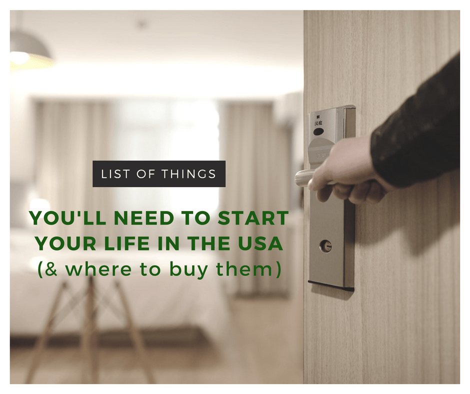 List of Things You'll Need to Start Your Life in the USA and Where to Buy Them