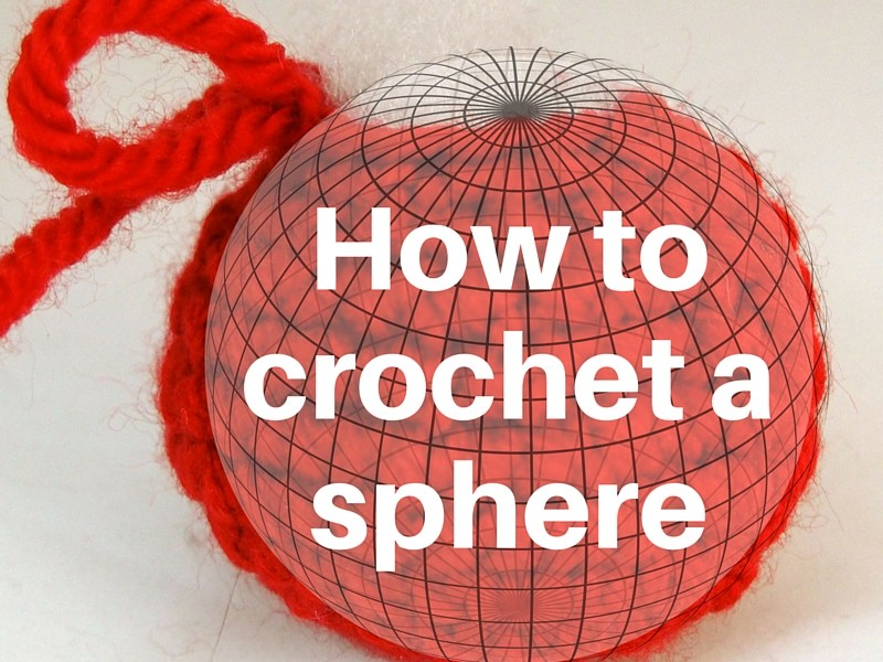 How tocrochet asphere