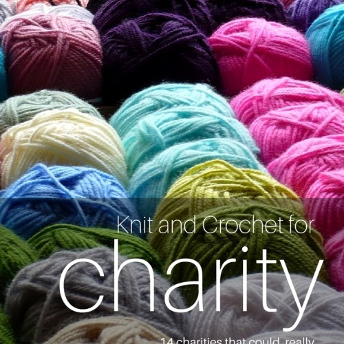 crochet or knit for charity