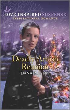 Deadly Amish Reunion by Dana R. Lynn