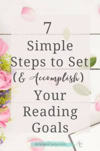 7 Simple Steps to Set and Accomplish Reading Goals