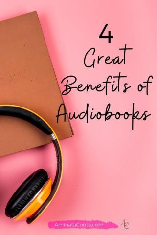 4 Great Benefits of Audiobooks