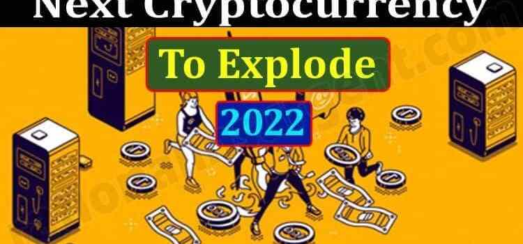 next cryptocurrency to explode 2021