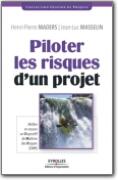 Piloter les Risques d_Un Projet