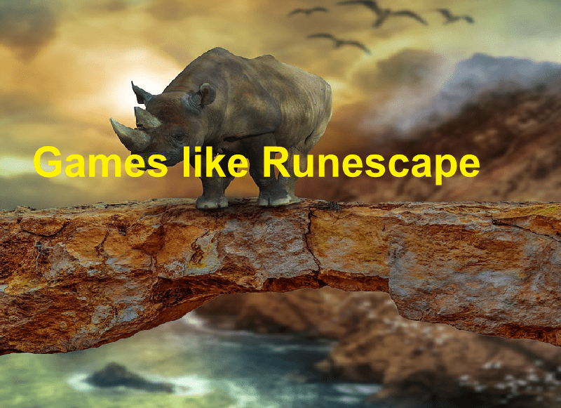 20 Best Popular Games like Runescape Which Everyone Must Try in 2020