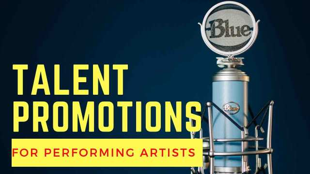 Talent Promotions for Performing Artists
