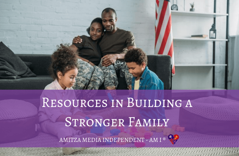 Resources in building a stronger family