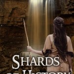 Review: Shards of History trilogy by Rebecca Roland