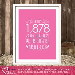 Days Engaged Wedding Poster