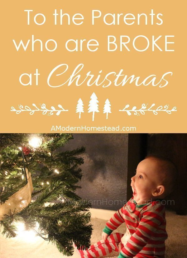 To The Parent Who Is Broke at Christmas. A little inspiration for a tough holiday season.