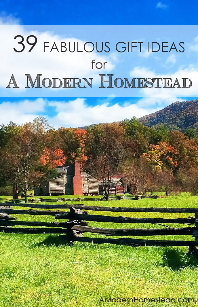 Must Have Items for The Modern Homestead. 39 items that would make fantastic gifts for anyone who has a who is more homestead minded!