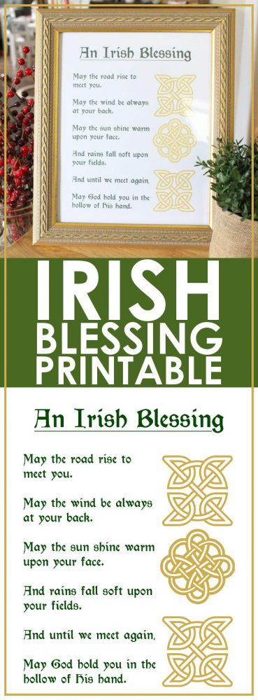 This Irish Blessing Printable isn't just for St. Patrick's Day. It's a gorgeous and easy addition to any home, no matter the season! Grab the FREE download now!