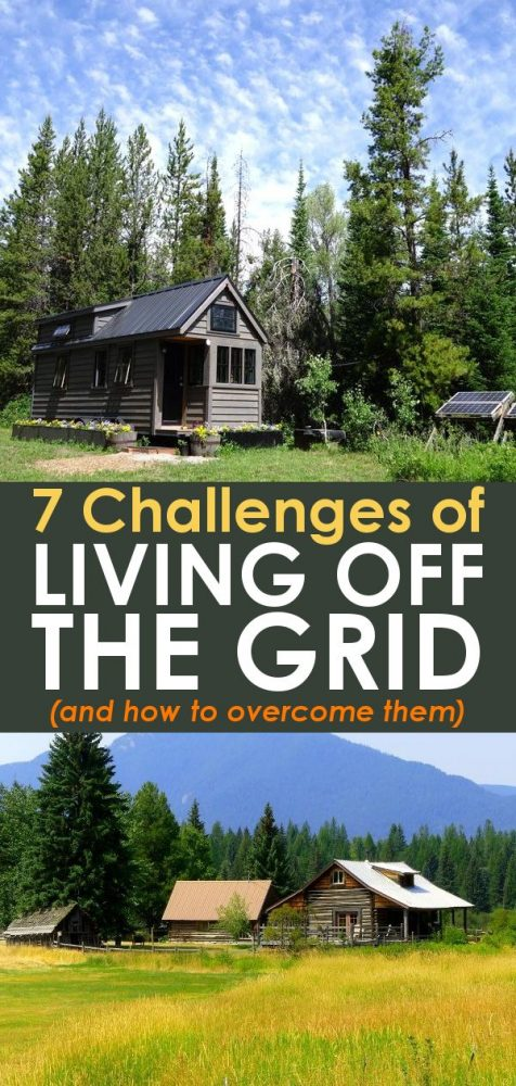 7 challenges of living off the grid and how to overcome them