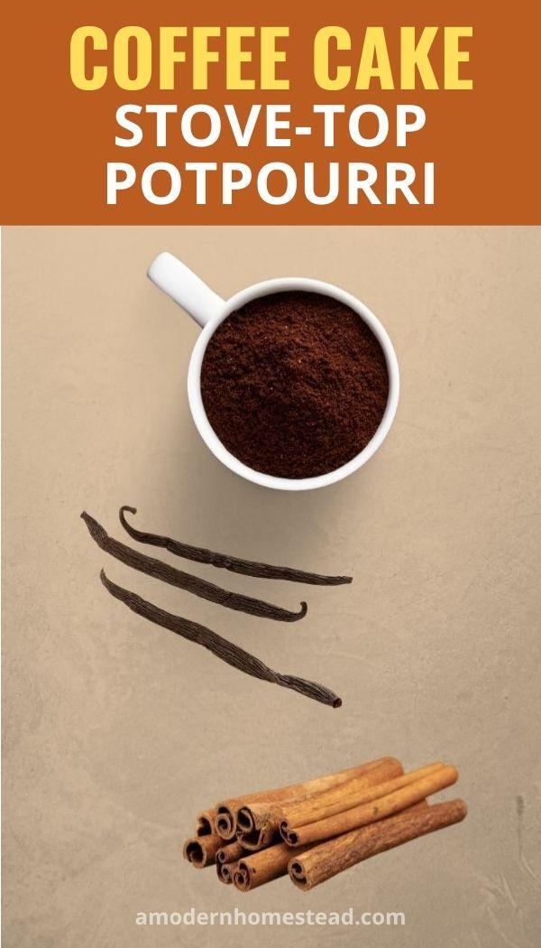 Coffee cake stove top potpourri recipe