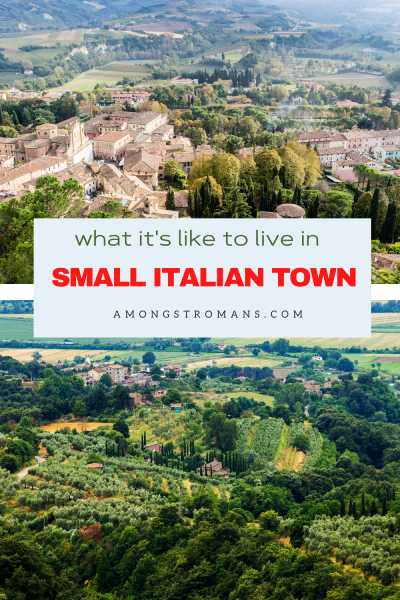 Pros and cons of living in a small Italian village