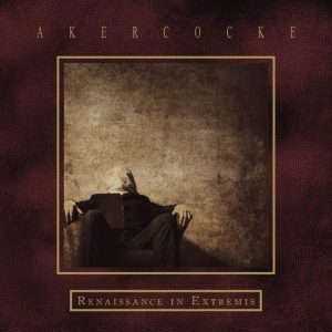 renaissance in extremis AKERCOCKE