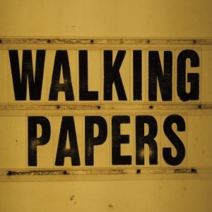 walking papers wp2