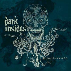 DARK INSIDES – Netherworld