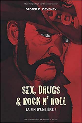 Sex, Drugs & Rock n' Roll : La fin d'une Ere?